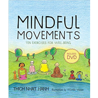 Mindful Movement Exercise Well-being Designed Alleviate Sitting Thich Nhat Hanh Plum Village Mindfulness Practice Daily Yoga Tai Chi Meditation Break Tool Complement Gentle Physical Buddhist Simple Effective Reduce Stress Tension