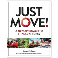 Just Move New Approach Fitness After 50 Program Works You James Owen Step-by-step Guide Information Inspiration Feel Better Reduce Aches Pains Personalized Goal Health Journey Discovery Physical Activity Principle Practice