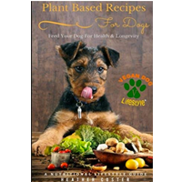 Plant-based Recipes for Dogs – Heather Coster Nutritional Lifestyle Guide:  Feed your dog for health and longevity (vegan dog lifestyle) Vol.1 Get loads of ideas to spoil your pet and keep them fit and healthy
